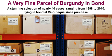 Hand Picked Burgundy is pleased to offer a Very Fine Parcel of Burgundy in bond.
